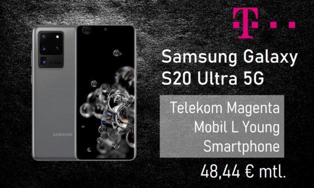 Samsung Galaxy S20 Ultra – Allnet – 34 GB – Telekom Netz – 48,44 € mtl. – NUR JUNGE LEUTE BIS 27